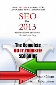 SEO For 2013 by Sean Odom and Christian Habermann